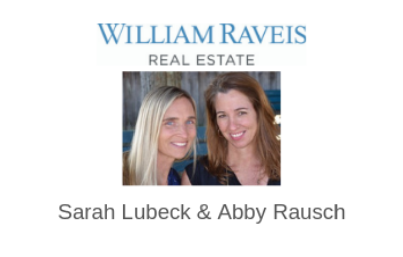 William Raveis – Sarah Lubeck & Abby Rausch
