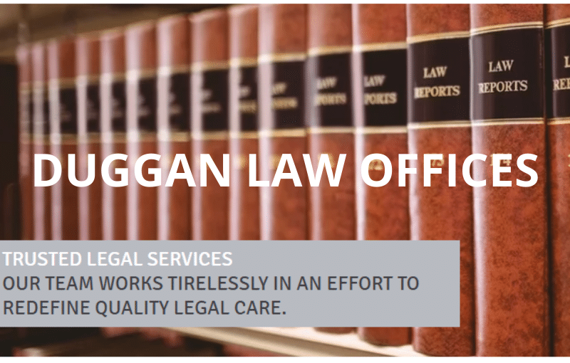 Duggan Law Offices